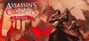 دانلود کرک بازی Assassin's Creed Chronicles Russia