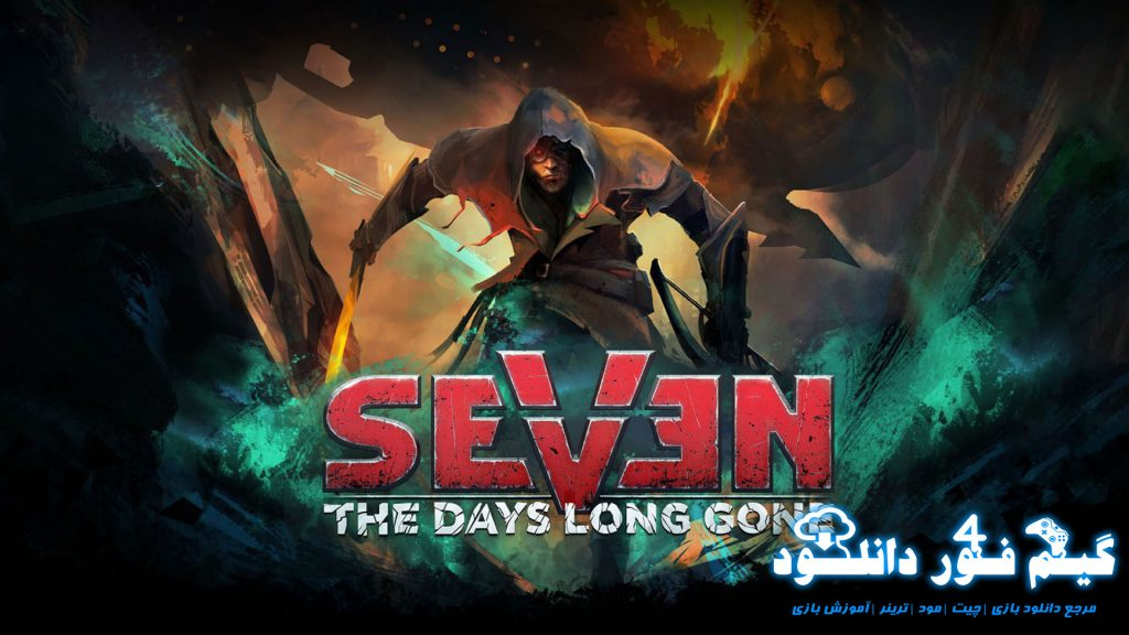 دانلود ترینر بازی Seven The Days Long Gone