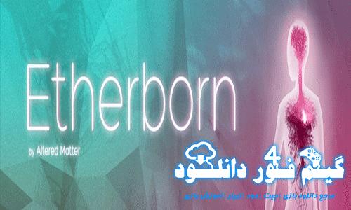 دانلود سیو بازی Etherborn